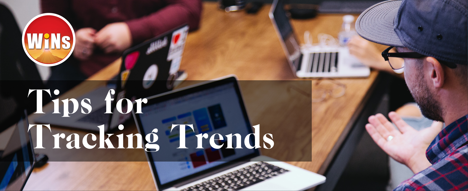 Tips for Tracking Trends